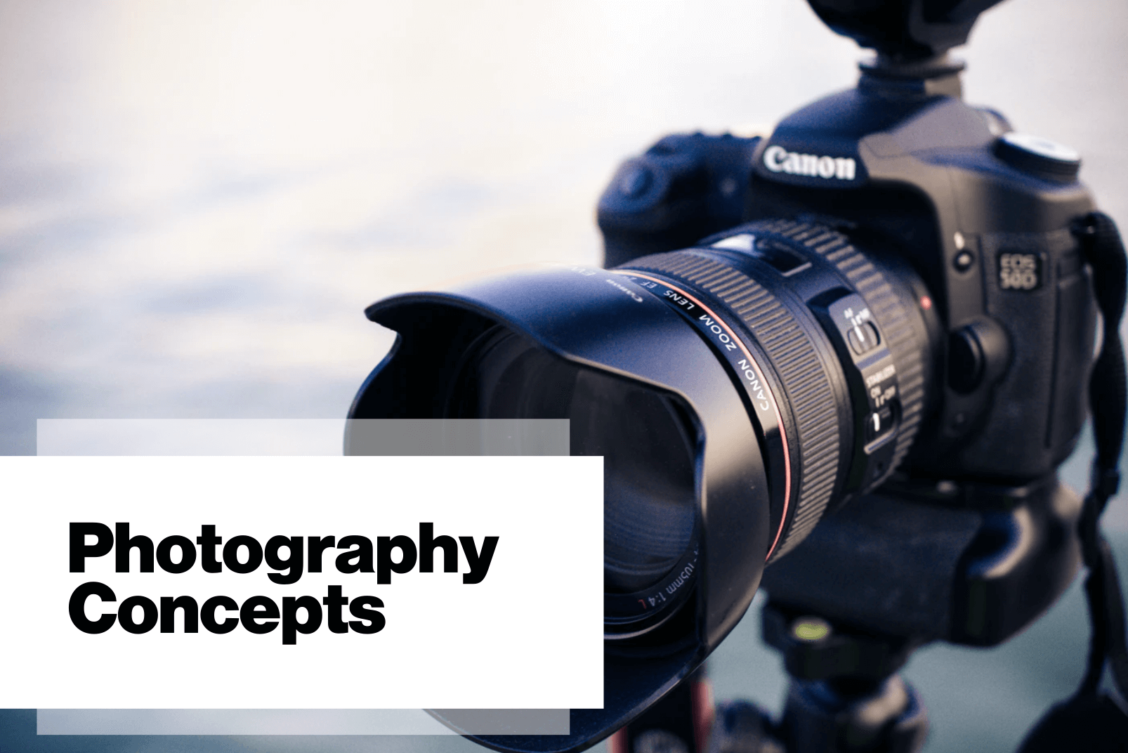 Photography Concepts